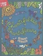 CHANTEFABLES CHANTEFLEURS